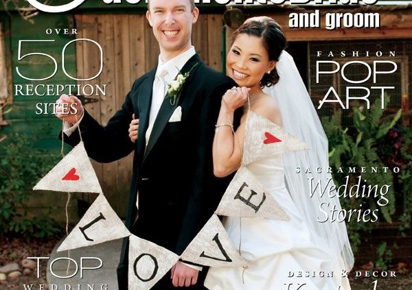 Sacramento Bride and Groom Magazine